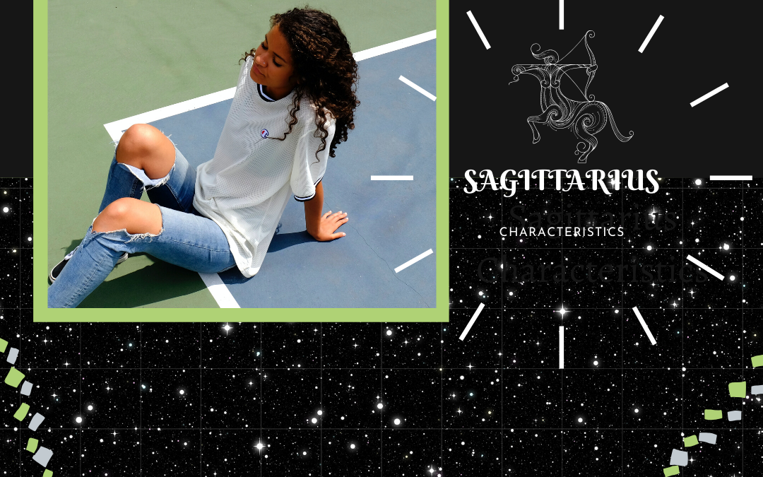 3 Important Sagittarius Characteristics – Friendships and Dating