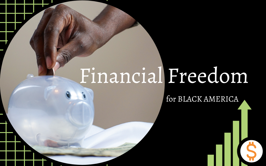 Financial Freedom for Black America Featuring Angel Rich